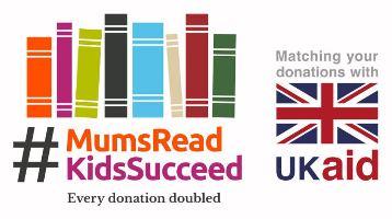Mums Read Kids Succeed / UK Aid Match